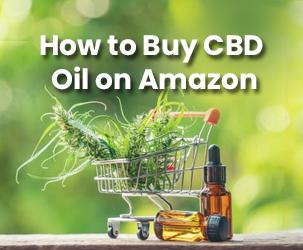 How to Buy CBD Oil on Amazon?
